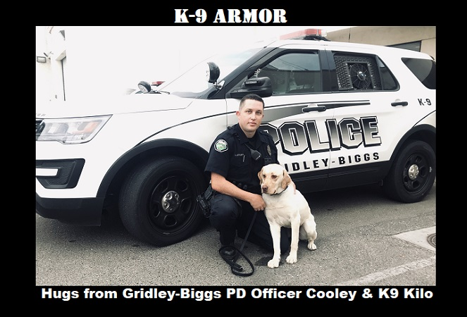 Donate to protect Gridley-Biggs PD Officer Cooley for K9 Kilo needs a spike and bulletproof vest