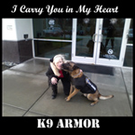 Click to buy the iTune by K9 Armor - I Carry You in My Heart - single