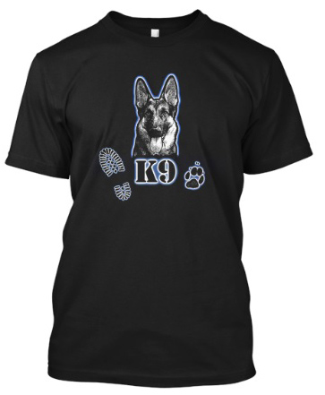Click T-shirt to order on Teespring, a portion of profits goes to K9 Armor